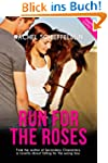 Run for the Roses (English Edition)