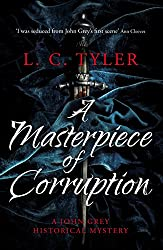 A Masterpiece of Corruption (A John Grey Historical Mystery Book 2)
