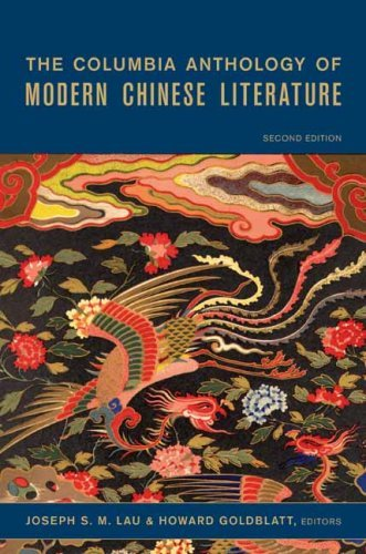 The Columbia Anthology of Modern Chinese Literature (Modern Asian Literature Series) by Joseph S M Lau (2007-03-09)