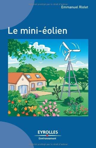 Le mini-éolien (Eyrolles Environnement)