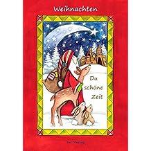 Weihnachten, du schöne Zeit: Kurzgeschichten, Anthologie