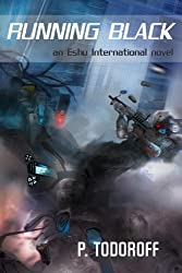 Running Black (Eshu International Book 1)