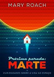 Próxima Parada: Marte (Em Portuguese do Brasil)