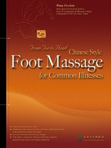 Chinese Style Foot Massage for Common Illnesses: From Toe to Head by Wang Fu-chun (1-Jan-2008) Paperback