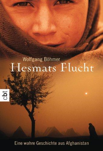 Buchseite und Rezensionen zu 'Hesmats Flucht: Eine wahre Geschichte aus Afghanistan' von Wolfgang Böhmer