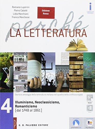 La letteratura al presente. Ediz. rossa. Per le Scuole superiori. Con e-book. Con espansione online: 3