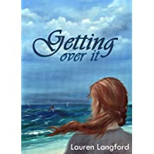Getting Over It (The Baxter Series Book 1)