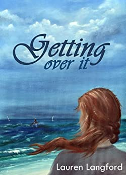 Getting Over It (The Baxter Series Book 1) by [Langford, Lauren]