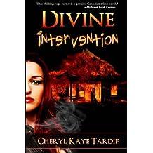 Divine Intervention by Cheryl Kaye Tardif (2011-02-25)
