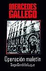 Operación Maletín: Llegada de la mujer a la policía par Mercedes Gallego Moro