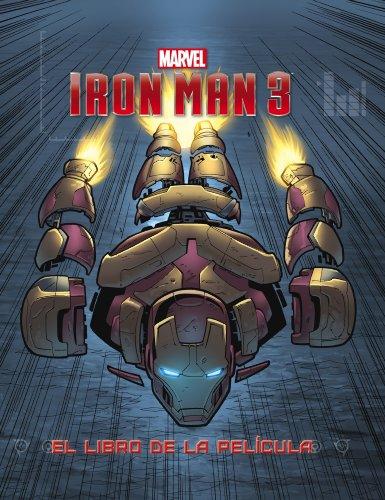 Iron Man 3. El libro de la película (Marvel. Superhéroes) por Marvel
