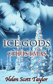 Ice Gods Christmas (Paranormal Romance Novella) by [Taylor, Helen Scott]