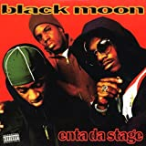 Songtexte von Black Moon - Enta da Stage