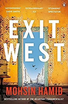 Exit West: SHORTLISTED for the Man Booker Prize 2017 (English Edition) van [Hamid, Mohsin]