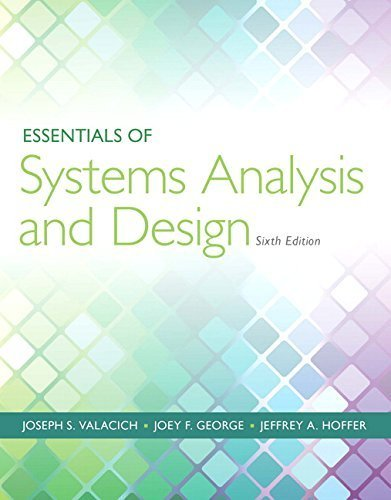 Essentials of Systems Analysis and Design (6th Edition) Paperback ¨C September 18, 2014
