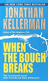 When the Bough Breaks (An Alex Delaware Novel Book 1) (English Edition)