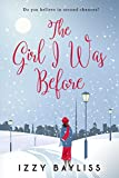 The Girl I Was Before (Lily McDermott Series Book 1) by Izzy Bayliss