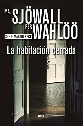 La habitación cerrada (Inspector Martin Beck nº 8)