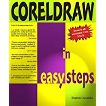 Coreldraw In Easy Steps: V3 to V8: Covers Versions 3-8 (In Easy Steps Series) by S Copestake (1998-01-15)