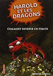 Harold et les dragons, Tome 2 : Comment devenir un pirate