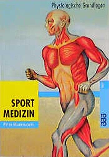 Sportmedizin: Physiologische Grundlagen (Sportmedizin)
