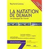 LA NATATION DE DEMAIN, une pédagogie de l'action