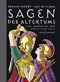 Sagen des Altertums: Das Hausbuch der griechischen Sagen