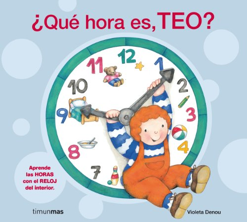 ¿Qué hora es, Teo? - De Relojes Juegos