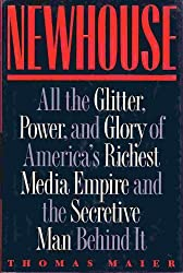 Newhouse: All That Glitter, Power and Glory of America's Richest Media Empire and the Secretive Man Behind It