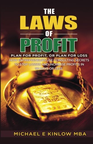 The Laws of PROFIT: Plan for Profit, or Plan for Loss