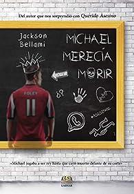 Michael merecia morir par Jackson Bellami