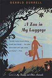 A Zoo in My Luggage by Gerald Durrell (2005-06-28)
