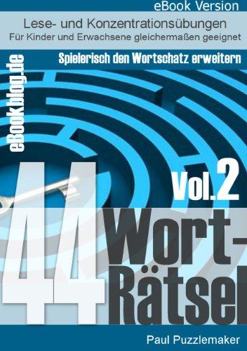 44 Worträtsel – Trainiere deinen Wortschatz (Vol.2)