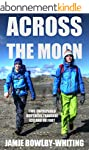 Across the Moon: Two Unprepared Broth...