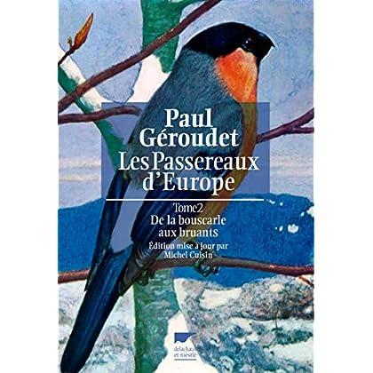 Les Passereaux d'Europe, de la bouscarle aux bruants. tome 2 (2)