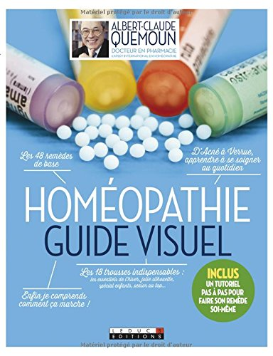 Homopathie, le guide visuel