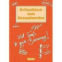Kritzelblock zum Gesundwerden: Viel Spaß und gute Besserung!
