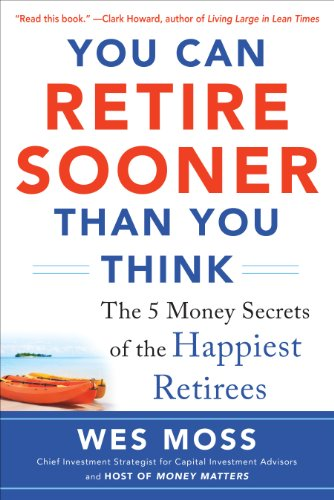you-can-retire-sooner-than-you-think-the-5-money-secrets-of-the-happiest-retirees