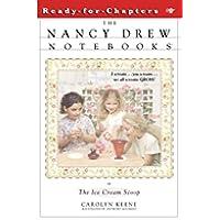 The Ice Cream Scoop (Nancy Drew Notebooks Book 6) (English Edition)
