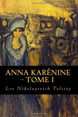 1: Anna Karénine - Tome I