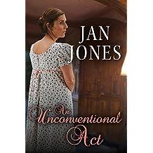 An Unconventional Act (Newmarket Regency Book 4)