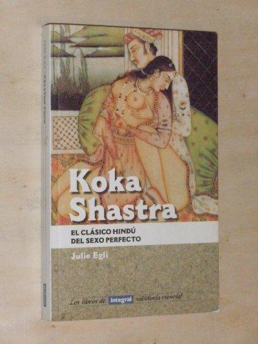 Descargar Libro Koka shastra (INTEGRAL) de Julie Egli