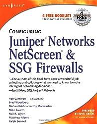 Configuring Juniper Networks Netscreen & Ssg Firewalls (Syngress Media)