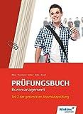 Prüfungsbuch Büromanagement: Teil 2 der gestreckten Abschlussprüfung: Schülerband