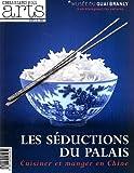 Connaissance des Arts, Hors-série N° 539 : Les séduction du Palais : Cuisiner et manger en Chine