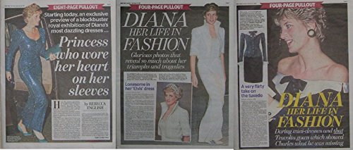 3-newspaper-pull-outs-preview-of-royal-exhibition-of-dianas-dresses-8-page-princess-who-wore-her-hea