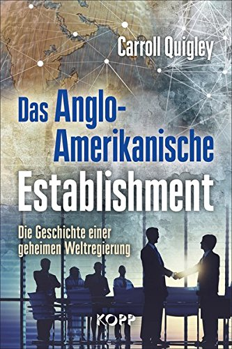 Das Anglo-Amerikanische Establishment