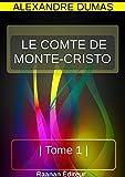LE COMTE DE MONTE-CRISTO - TOME 1 - Format Kindle - 9791022732987 - 1,99 €