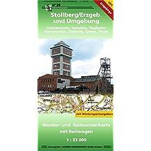 Stollberg und Umgebung - Greifensteine: Wander- und Radwanderkarte mit Reitwegen 1:33 000 GPS-fähig