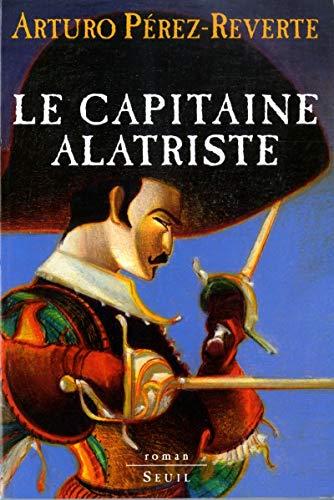 Les Aventures du Capitaine Alatriste - tome 1 Le Capitaine Alatriste (01)